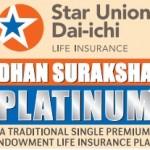Star Union Dai-chi launches endowment plan – 'Dhan Suraksha Platinum'