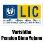 LIC's Varishtha Pension Bima Yojana (VPBY) 2014 : Review